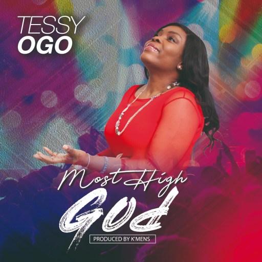 """GOSPEL MUSIC: Tessy Ogo - """"Most High God"""""""