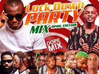 Dj Mix: DJ Gambit Ft DJ Spicyklef – Lock Down Party Mixtape