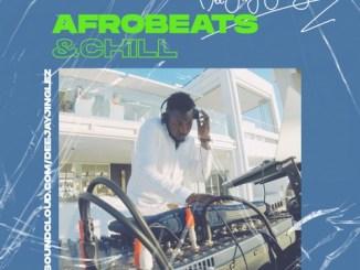 Download Dj Mix: Deejayjinglez - Afrobeats & Chill Mix CD