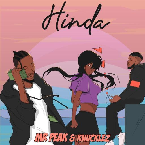 Download Music: Mr Peak & Knucklez - Hinda