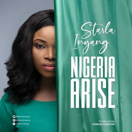 Music: Starla Inyang – Nigeria Arise