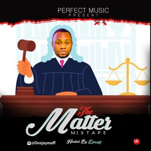 Dj Mix: Dj Maff The Matter Mixtape