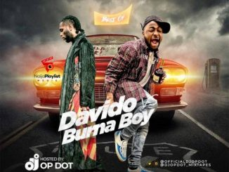 Dj Mix: DJ OP Dot – Best Of Davido Vs Burna Boy Mix