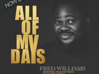Gospel Music: Fred Williams - All My Days