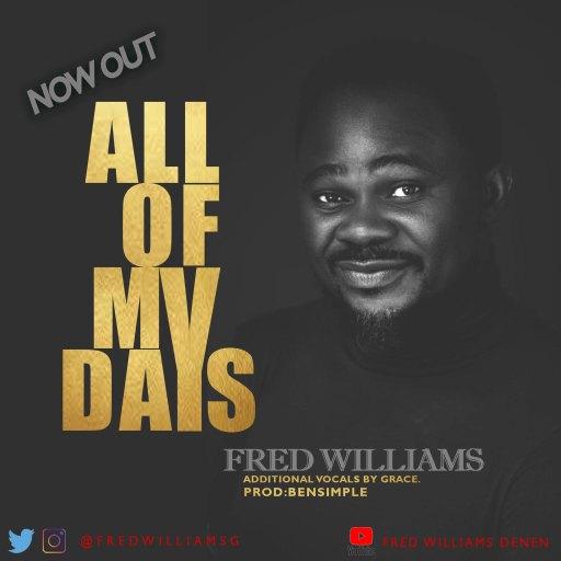 Gospel Music: Fred Williams - All My Days