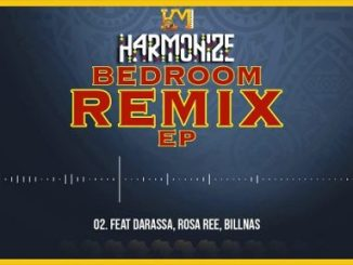Harmonize ft Darassa, Rosa Ree, Billnas – Bedroom (Remix)
