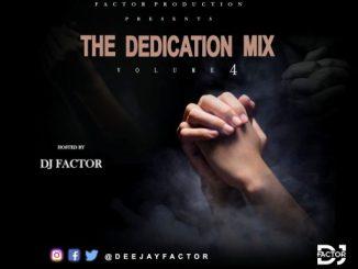 Dj Mix: DJ Factor - The Dedication Mix Vol 4