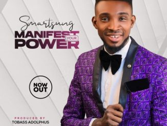 Gospel Music: Smartsung - Manifest Your Power
