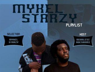 DJ MIX: OGUNLESI ADESANMI - MYKEL STARZY PLAYLIST