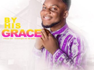 Gospel Music: Ralph Awesome - By His Grace