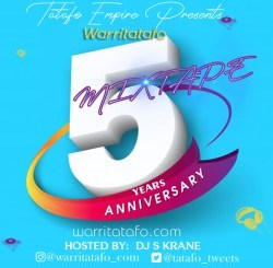 Music: Warritatafo x DJ S Krane – Warritatafo 5 Years Anniversary Mixtape