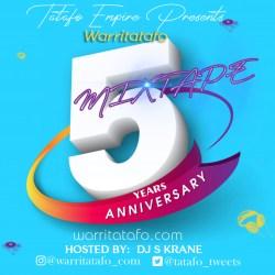 Music: Warritatafo x DJ S Krane – Warritatafo 5 Years Anniversary Mixtape
