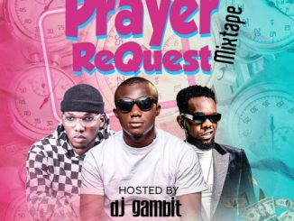 Dj Mix: DJ Gambit - Prayer Request Mixtape