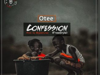 Music: Otee - Confession (Freestyle)