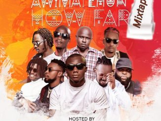 Dj Mix: DJ Gambit – Awimayehun How Far Mixtape