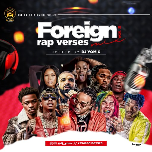 Dj Mix: DJ Yomc - Foreign Rap Verses Mix 2.0