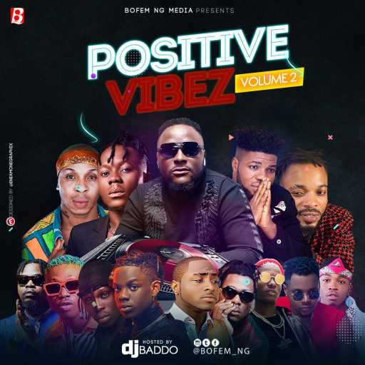Dj Mix: DJ Baddo – Positive Vibez Mix (Vol. 2)