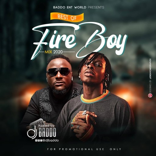 DJ Mix: Dj Baddo Best Of Fireboy Mix