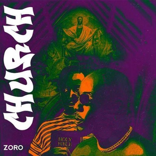 Music: Zoro – Church