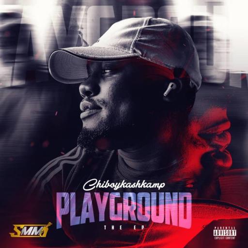 EP: Chiboykashkamp – Playground