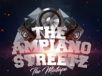 D Mix: Dj Tonioly - The Amapiano Streetz (The Mixtape)