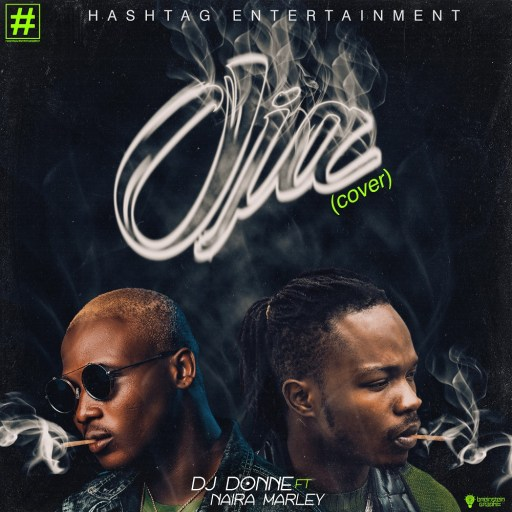 Download Music: Dj Donne ft. Naira Marley - Oja (Cover)