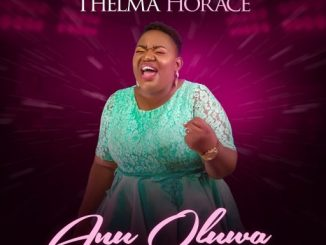 Download Music: Thelma Horace - Anu Oluwa