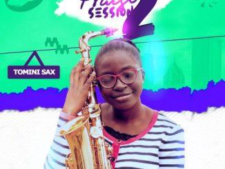 GOSPEL MUSIC: Tomini Sax - Praise Session