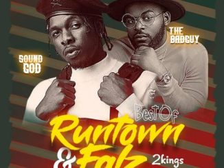 DJ Mix: Dj Maff Runtown & Falz Mix