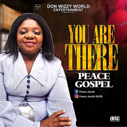 Peace Gospel - YOU ARE THERE