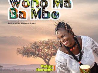 Gospel Music: Aslyn Hanoch - Wono Ma Ba Mbe (Who Can Overcome/Defeat Me)