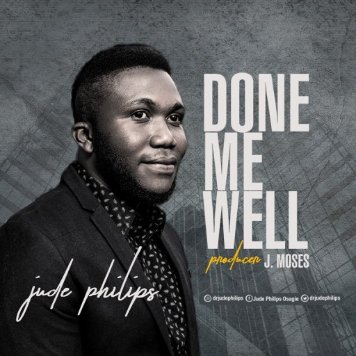 Jude Philips - Done Me Well