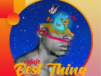 Music: Waje – Best Thing