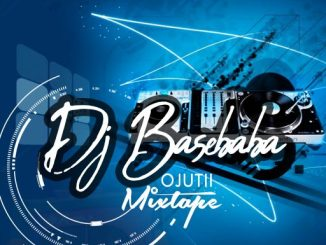 DJ Basebaba – Ojutii Special