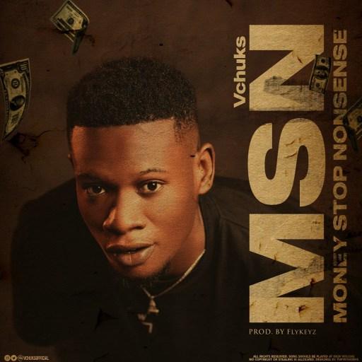 Vchuks - MSN (money stop nonsense)