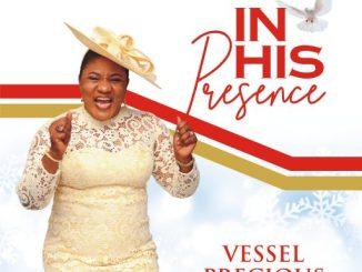 Vessel Precious - In His Presence