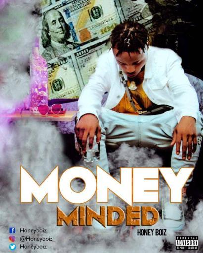 Honey Boiz Money Minded