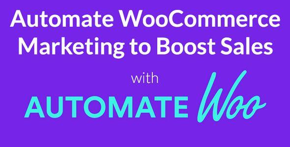 AutomateWoo v4.4 - Marketing Automation For WooCommerce