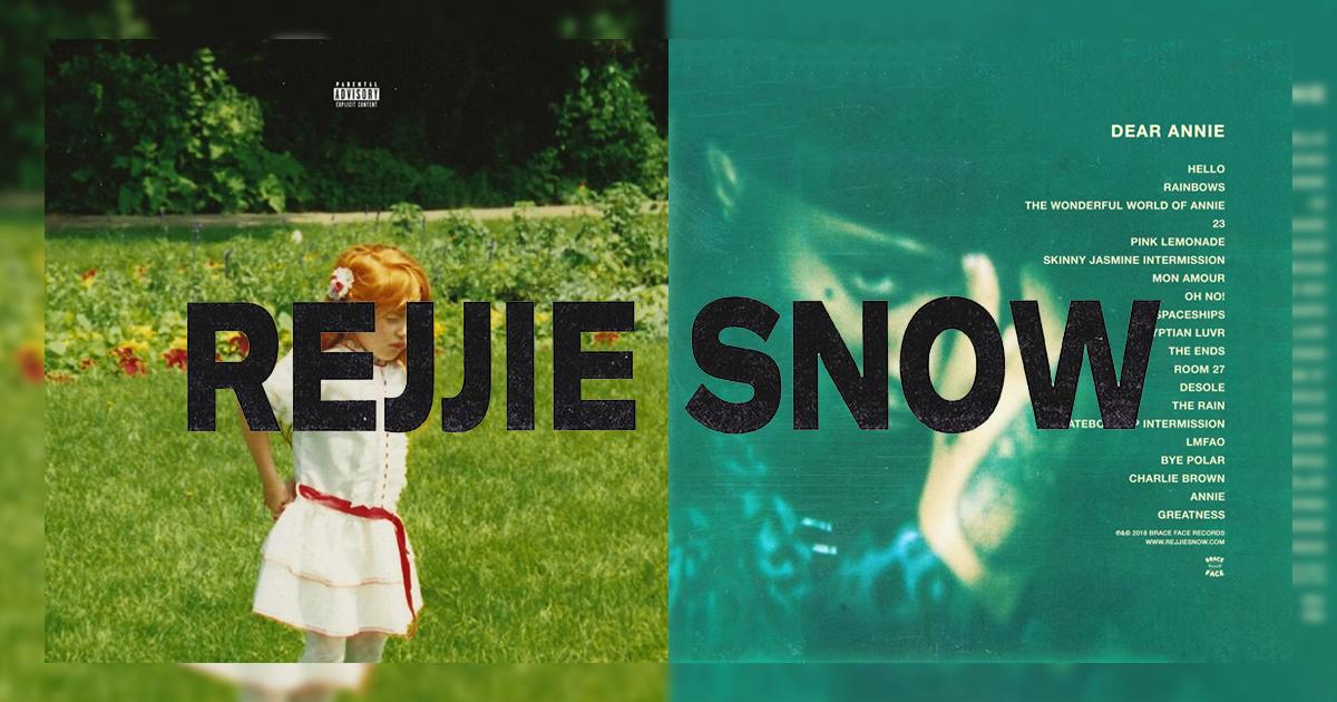Lyric pouya get buck lyrics : Rejjie-Snow-Dear-Annie.jpg