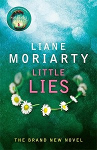 Little Lies, Big Little Lies, Liane Moriarty, Books, Fiction, Womens Fiction, Blog A Book Etc, Fay