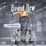 Mr Precious – Brand New (Prod. By Mentor)