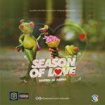 MIXTAPE: Dj Baddo – Season Of Love Vol 3