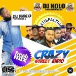 MIXTAPE: Dj Kolo – Crazy Street