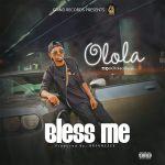 "Olola – ""Bless Me"""