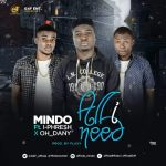 Mindo ft I-P& Oh_Danny – All I Need