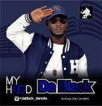 Da Black – My Hood