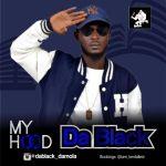 Da-Black-My-Hood Music Recent Posts