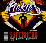 "Pickie — ""Superhero"""