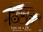 Pope Dablack – Life of A PR ft. Mr Bee, Tpops & Psychic