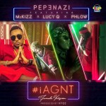 "Pepenazi – ""I Aint Gat No Time"" (Female Remix) ft. Lucy Q, Phlow & Mz Kiss"